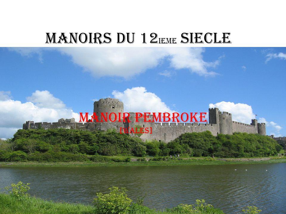 Manoirs du 12ieme siecle Manoir Pembroke [Wales]
